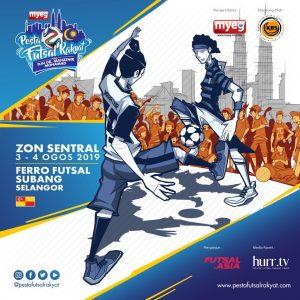 PESTA FUTSAL RAKYAT PIALA TUN DR MAHATHIR MOHAMAD 2019 (ZON SENTRAL) @ Ferro Futsal Subang Selangor
