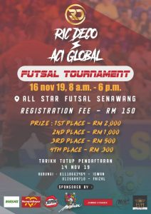 Ric Deco & Aci Global Futsal Tournament @ All Stars Futsal, Senawang
