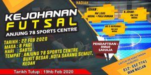 Kejohanan Futsal Anjung 78 Sports Centre @ Anjung 78 Sports Centre, Kota Sarang Semut, Kedah